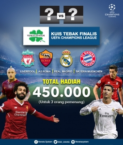 TEBAK FINALIS UEFA CHAMPIONS LEAGUE 2018 kuis berhadiah tebak finalis pemenang