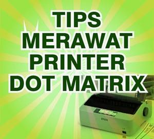 tips-merawat-printer-dot-matrix-agar-awet-dan-tahan-lama
