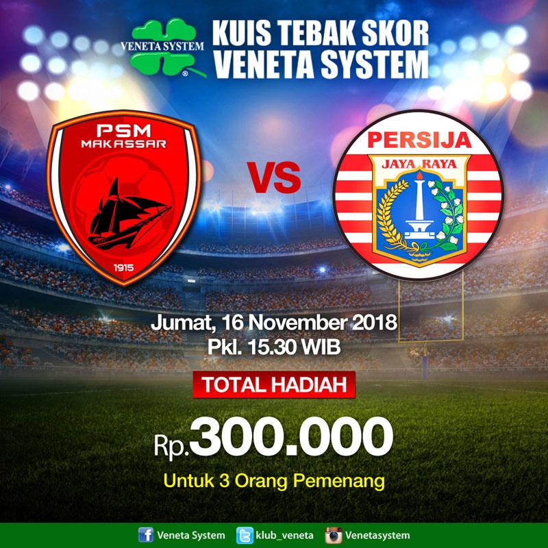 Liga-1-Indo-2018-PSM-Makassar-VS-Persija-diskon-promo-beli-tinta-printer-gratis-printer-veneta-system